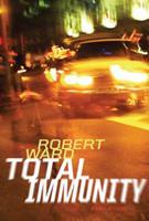 Total Immunity: A novel of crime 0151014809 Book Cover