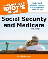 Complete Idiot's Guide to Social Security and Medicare, 2ndEdition (Complete Idiot's Guide to) 1615640126 Book Cover