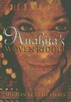 Anahita's Woven Riddle 0810954818 Book Cover