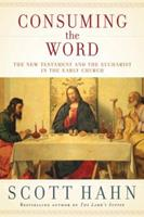 Consuming the Word: The New Testament and the Eucharist in the Early Church 030759081X Book Cover