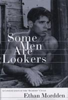 """Some Men Are Lookers: A Continuation of the """"Buddies"""" Cycle 031219336X Book Cover"""