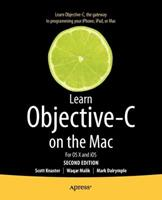 Learn Objective-C on the Mac: For OS X and IOS 1430241888 Book Cover