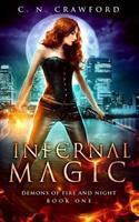 Infernal Magic: An Urban Fantasy Novel 1535014318 Book Cover