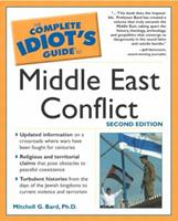 The Complete Idiot's Guide to Middle East Conflict (2nd Edition)