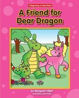 A Friend for Dear Dragon (Modern Curriculum Press Beginning to Read Series) 0813656362 Book Cover