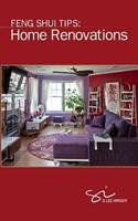 Feng Shui Tips: Home Renovations 1944926003 Book Cover