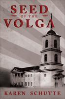 Seed of the Volga 1622950798 Book Cover