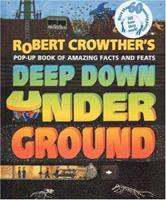 Deep Down Under Ground 076360321X Book Cover