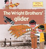 The Wright Brothers' Glider (Stories of Great People) 0778737152 Book Cover
