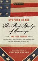 The Red Badge of Courage / The Open Boat / The Blue Hotel / The Upturned Face / The Bride Comes to Yellow Sky 0451531809 Book Cover