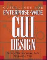 Guidelines for Enterprise-Wide Gui Design 0471118451 Book Cover