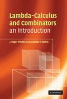 Lambda-Calculus and Combinators: An Introduction 0521898854 Book Cover