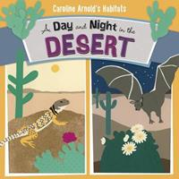 A Day and Night in the Desert 1479560723 Book Cover