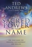 Sacred Power In Your Name (Llewellyn's Practical Guide to Personal Power Series) 0875420125 Book Cover