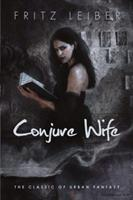 Conjure Wife 1258129590 Book Cover