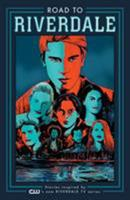 Road to Riverdale Vol. 1 1682559726 Book Cover