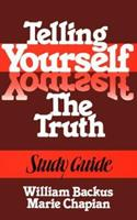 Telling Yourself the Truth--Study Guide 0871235676 Book Cover