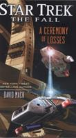 Star Trek: The Fall: A Ceremony of Losses 1476722242 Book Cover