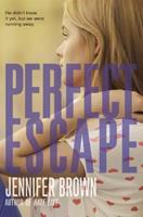 Perfect Escape 0316185582 Book Cover