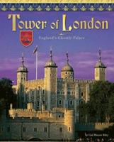 Tower of London: England's Ghostly Castle 1597162493 Book Cover