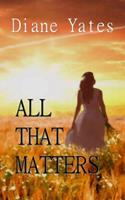 All That Matters 1635540593 Book Cover