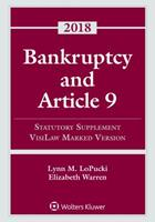 Bankruptcy and Article 9: 2018 Statutory Supplement, VisiLaw Marked Version 1454894539 Book Cover