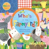Who's in the Farmyard? 1846865743 Book Cover