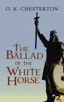 The Ballad of the White Horse 1406590851 Book Cover