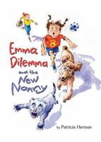 Emma Dilemma And the New Nanny 0761456198 Book Cover
