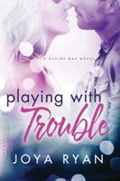Playing With Trouble 1503943135 Book Cover