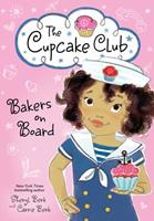 Bakers on Board 1492620858 Book Cover