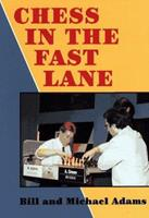 Chess in the Fast Lane (Cadogan Chess Books) 185744132X Book Cover