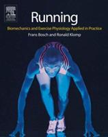 Running: Biomechanics and Exercise Physiology in Practice 0443074410 Book Cover