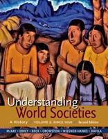 Understanding World Societies, Volume 2: Since 1450 1457618745 Book Cover