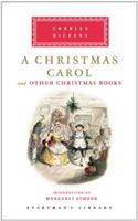 A Christmas Carol: And Other Christmas Books 1853262684 Book Cover