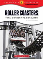 Roller Coasters: From Concept to Consumer (Calling All Innovators: A Career for You) 0531220095 Book Cover