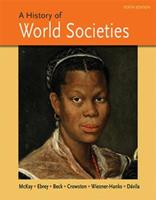 A History of World Societies: Complete Edition (Volumes I & II) 145765993X Book Cover