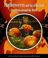 Halloween and Day of the Dead Traditions Around the World 1614734275 Book Cover