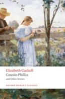 Cousin Phillis and Other Stories 0199239495 Book Cover
