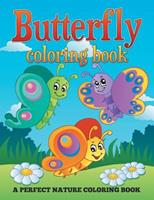 Butterfly Coloring Book: A Perfect Nature Coloring Book 1682600033 Book Cover