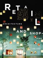 Retail: Architecture & Shopping 0847827046 Book Cover