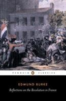 Reflections on the Revolution in France 0140400036 Book Cover