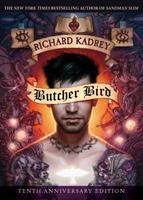 Butcher Bird: A Novel Of The Dominion 1597809241 Book Cover