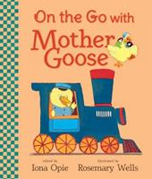 On the Go with Mother Goose 076369214X Book Cover