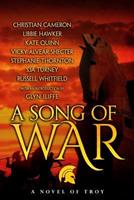 A Song of War 1536931853 Book Cover