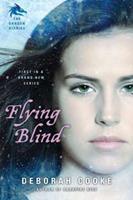 Flying Blind 0451233883 Book Cover