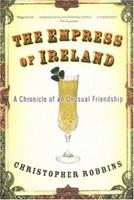 The Empress of Ireland: A Chronicle of an Unusual Friendship 1560257091 Book Cover