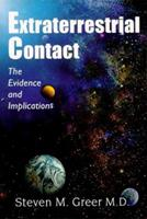 Extraterrestrial Contact: The Evidence and Implications 0967323800 Book Cover