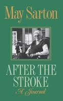 After the Stroke: A Journal 0393306305 Book Cover