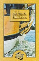 Squalls Before War: His Majesty's Schooner Sultana 1932168273 Book Cover